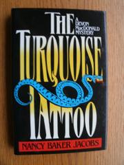 THE TURQUOISE TATTOO by Nancy Baker Jacobs