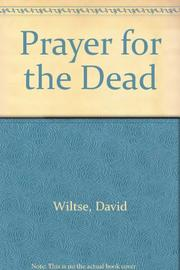 PRAYER FOR THE DEAD by David Wiltse