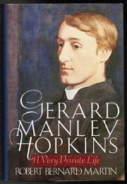 GERARD MANLEY HOPKINS by Robert Bernard Martin