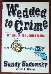 WEDDED TO CRIME by Sandy Sadowsky