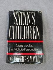 SATAN'S CHILDREN by Robert S. Mayer