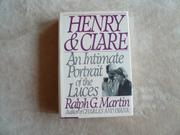 HENRY AND CLARE by Ralph G. Martin