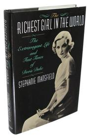 THE RICHEST GIRL IN THE WORLD by Stephanie Mansfield