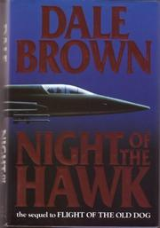 NIGHT OF THE HAWK by Dale Brown