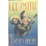 THE DEVIL'S DREAM by Lee Smith