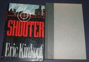 SHOOTER by Eric Kinkopf