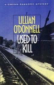 USED TO KILL by Lillian O'Donnell