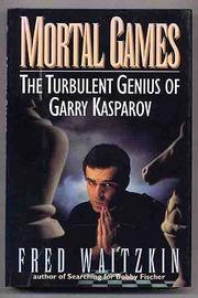 MORTAL GAMES by Fred Waitzkin
