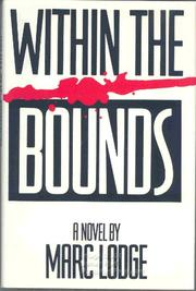 WITHIN THE BOUNDS by Marc Lodge