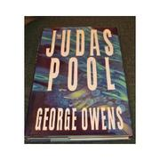 THE JUDAS POOL by George Owens