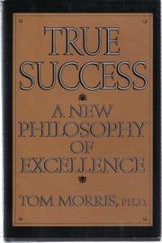 TRUE SUCCESS by Tom Morris