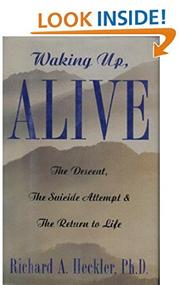 WAKING UP, ALIVE by Richard A. Heckler