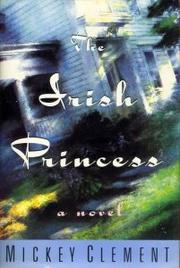 THE IRISH PRINCESS by Mickey Clement