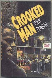 CROOKED MAN by Tony Dunbar