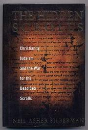 THE HIDDEN SCROLLS by Neil Asher Silberman