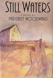 STILL WATERS by Margaret Woodward