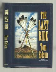 THE LAST RIDE by Tom Eidson