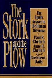 THE STORK AND THE PLOW by Paul R. Ehrlich