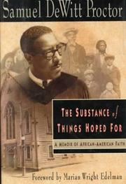 THE SUBSTANCE OF THINGS HOPED FOR by Samuel DeWitt Proctor