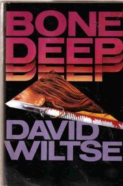 BONE DEEP by David Wiltse