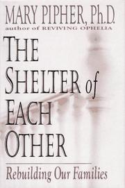 Book Cover for THE SHELTER OF EACH OTHER