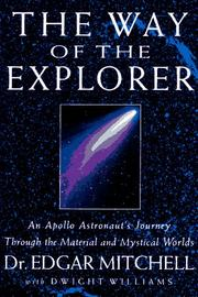 THE WAY OF THE EXPLORER by Edgar Mitchell