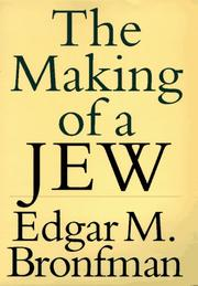 THE MAKING OF A JEW by Edgar M. Bronfman