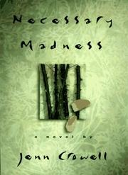 NECESSARY MADNESS by Jenn Crowell