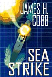 SEA STRIKE by James H. Cobb