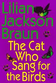 Book Cover for THE CAT WHO SANG FOR THE BIRDS