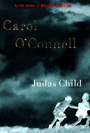 JUDAS CHILD by Carol O'Connell