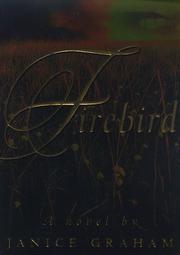 FIREBIRD by Janice Graham