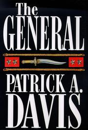 THE GENERAL by Patrick A. Davis