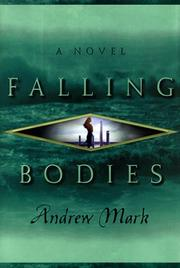 FALLING BODIES by Andrew Mark