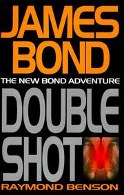 DOUBLE SHOT by Raymond Benson