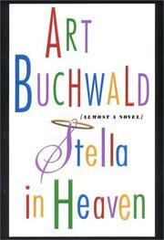 STELLA IN HEAVEN by Art Buchwald