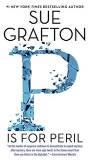 'P' IS FOR PERIL by Sue Grafton