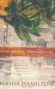 STAIRCASE OF A THOUSAND STEPS by Masha Hamilton