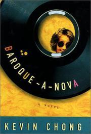 BAROQUE-A-NOVA by Kevin Chong