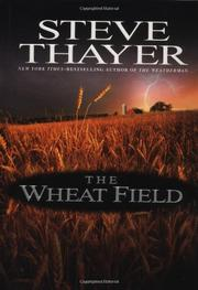 THE WHEAT FIELD by Steve Thayer