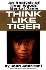 THINK LIKE TIGER by John Andrisani