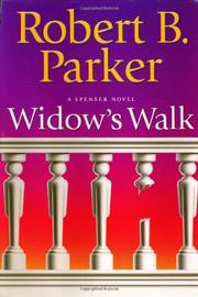 WIDOW'S WALK by Robert B. Parker