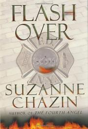 FLASHOVER by Suzanne Chazin