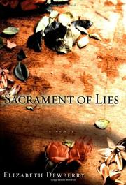 SACRAMENT OF LIES by Elizabeth Dewberry