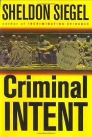 CRIMINAL INTENT by Sheldon Siegel