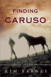 FINDING CARUSO by Kim Barnes