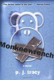 MONKEEWRENCH by P.J. Tracy
