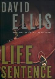 LIFE SENTENCE by David Ellis