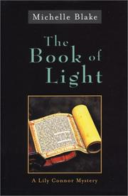 THE BOOK OF LIGHT by Michelle Blake