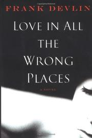 LOVE IN ALL THE WRONG PLACES by Frank Devlin